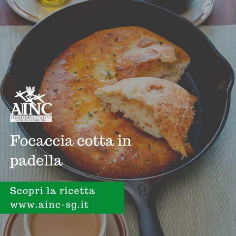Le ricette di AINC: Focaccia cotta in padella