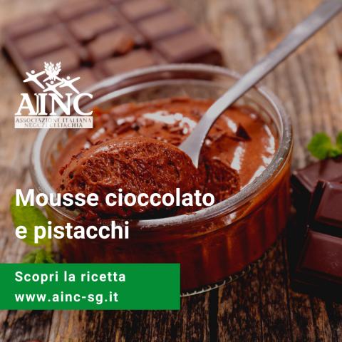 Le ricette di AINC: Mousse cioccolato e pistacchi