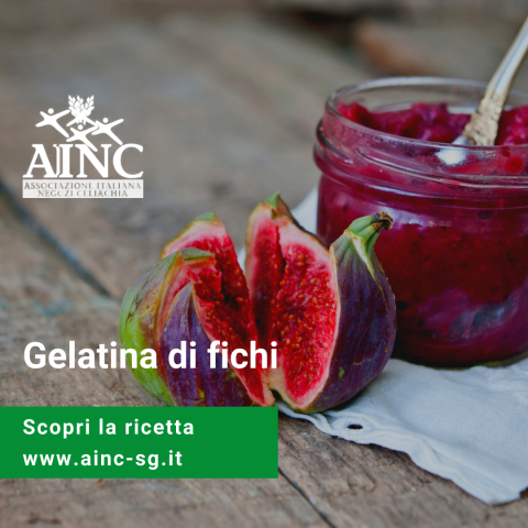 Le ricette di AINC: Gelatina di fighi