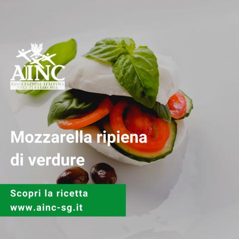 Le ricette di AINC: mozzarella ripiene di verdure