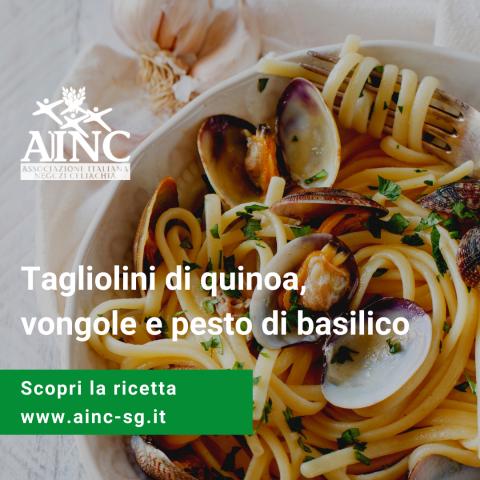 Le ricette di AINC: Tagliolini di quinoa, vongole e pesto di basilico